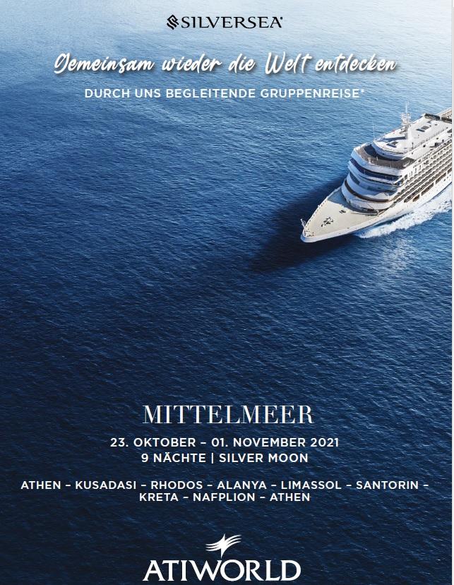 """Luxuskreuzfahrt mit der """"Silver Moon"""" als durch atiworld begleitete Gruppenreise durch das östliche Mittelmeer"""